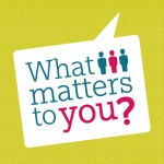 What matters to you?